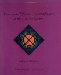 Prayers and Seven Contemplations of the Sacred Mother